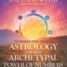 A Brave New Look at Astrology and Numbers: A Book Review